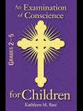An Examination of Conscience for Children: Grades 2-5