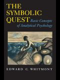 The Symbolic Quest: Basic Concepts of Analytical Psychology - Expanded Edition