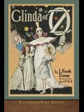 Glinda of Oz: Illustrated First Edition
