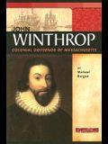 John Winthrop: Colonial Governor of Massachusetts