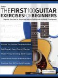 The First 100 Guitar Exercises for Beginners