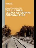 The Cultural Legacy of German Colonial Rule