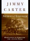 Sources of Strength: Meditations on Scripture for a Living Faith