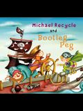 Michael Recycle and Boot Leg
