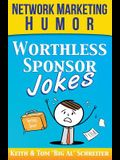 Worthless Sponsor Jokes: Network Marketing Humor