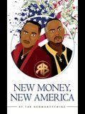 New Money, New America