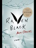 Raven Black: Book One of the Shetland Island Quartet (Shetland Island Mysteries)
