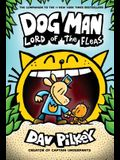 Dog Man: Lord of the Fleas: From the Creator of Captain Underpants (Dog Man #5), 5