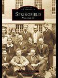 Springfield: Volume II