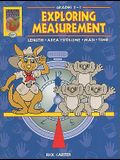 Exploring Measurement, Grades 2-3: Length, Area, Volume, Mass, Time