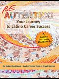 Be Autentico: Your Journey to Latino Career Success