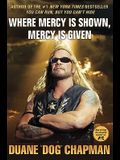 Where Mercy Is Shown, Mercy Is Given
