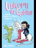 Unicorn vs. Goblins, 3: Another Phoebe and Her Unicorn Adventure