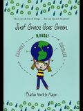 Just Grace Goes Green, 4