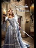 Cinderella: Ninja Warrior
