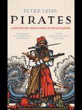 Pirates: A New History, from Vikings to Somali Raiders