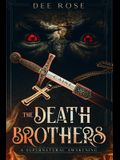 The Death Brothers: A Supernatural Awakening