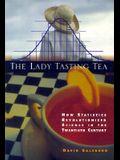 The Lady Tasting Tea: How Statistics Revolutionized Science in the Twentieth Century