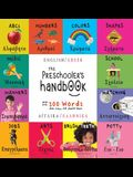 The Preschooler's Handbook: Bilingual (English / Greek) (Angliká / Elliniká) ABC's, Numbers, Colors, Shapes, Matching, School, Manners, Potty and