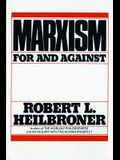 Marxism (Revised): For and Against