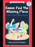 Geese Find the Missing Piece: School Time Riddle Rhymes (I Can Read Books: Level 1)