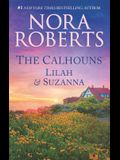 The Calhouns: Lilah and Suzanna