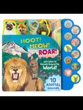 Hoot! Meow! Roar!: Let's Listen to Animals Around the World!