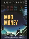 Mad Money: With an Introduction by Benjamin J. Cohen