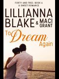 To Dream Again: A Sweet Romance