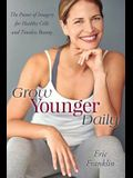 Grow Younger Daily: The Power of Imagery for Healthy Cells and Timeless Beauty