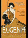 Eugenia: A Fictional Sketch of Future Customs