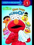 Elmo Says Achoo! (Turtleback School & Library Binding Edition) (Step Into Reading: A Step 1 Book)