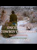 Once Upon a Cowboy Christmas Lib/E