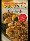 Wheat-Free, Gluten-Free Reduced Calorie Cookbook