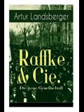 Raffke & Cie. - Die neue Gesellschaft: Illustrierte Ausgabe