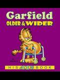 Garfield Older And Wider (Turtleback School & Library Binding Edition) (Garfield (Pb))