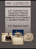 U.S. Supreme Court Transcript of Record Hartford Accident & Indemnity Co of Hartford V. Southern Pacific Co.