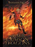 The Rise of the Crimson Dragons