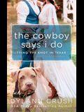 The Cowboy Says I Do