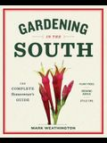 Gardening in the South: The Complete Homeowner's Guide