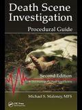 Death Scene Investigation: Procedural Guide, Second Edition