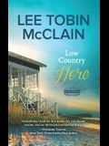 Low Country Hero: A Clean & Wholesome Romance
