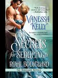 Secrets for Seducing a Royal Bodyguard (The Renegade Royals)