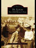 St. Louis: The 1904 World's Fair