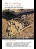 Archaeology of Chaco Canyon: An Eleventh-Century Pueblo Regional Center
