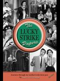 The Lucky Strike Papers: Journeys Through My Mother's Television Past (Revised Edition)