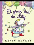 El Gran Día de Lily: Lily's Big Day (Spanish Edition)