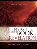 Insights on the Book of Revelation: A Verse by Verse Study