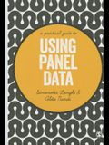 A Practical Guide to Using Panel Data