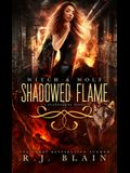 Shadowed Flame: A Witch & Wolf Standalone Novel